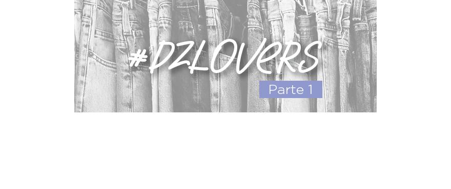 #DZLOVERS e seus looks arrasadores com Denim Zero – PARTE 1